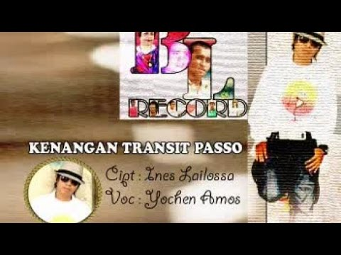 YOCHEN AMOS - KENANGAN TRANSIT PASSO (Official Music Video)