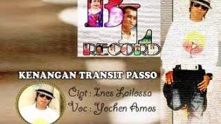 YOCHEN AMOS - KENANGAN TRANSIT PASSO (Official Music Video)
