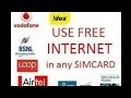 Free unlimited internet on any sim 2G/3G/4G Speed