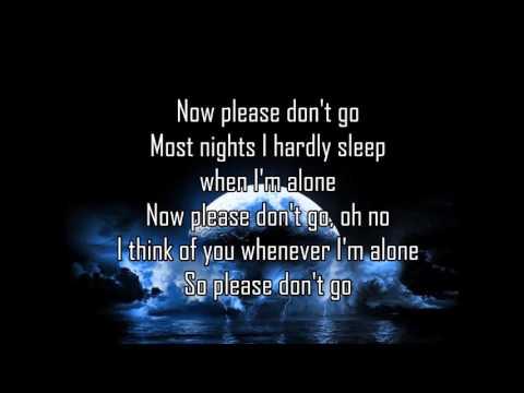 Joel Adams | Please Don't Go | Lyrics