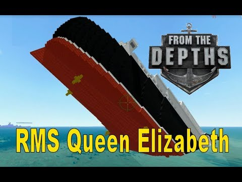 From the Depths! Sinking the RMS Queen Elizabeth!