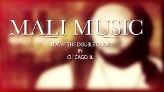 Video Mali Music Live at The Double Door in Chicago Shot by  Bird's Eye View Productions download MP3, 3GP, MP4, WEBM, AVI, FLV April 2018