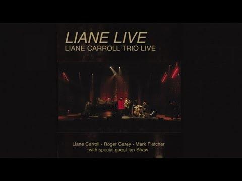 Liane Live - Liane Carroll Trio - (Full DVD avail direct from Splash Point Records)