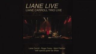 Liane Live - Liane Carroll Trio - (Full DVD avail direct from Splash Point Records)