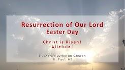 Easter Worship from St. Mark's in St. Paul, NE