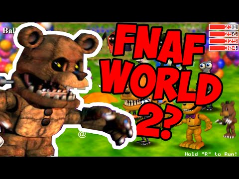 FNAF WORLD 2 UPDATE!!?? МИР ФНАФ ВЕРНУЛСЯ! ОБНОВЛЕНИЕ 2!