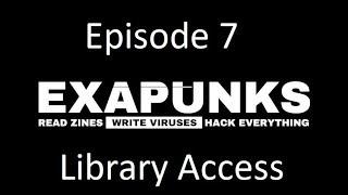 EXAPUNKS - Episode 7 - Checking Out The Library