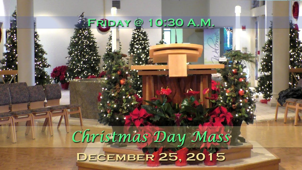 december 25 2015 christmas day mass at st charles
