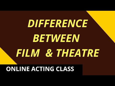 BOLLYWOOD & ACTING - Difference Between Film & Theatre