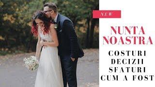 Nunta noastra cum a fost, ce am ales, cat a costat