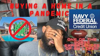 Buying a home in a pandemic with Navy Federal Credit Union