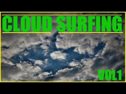 *CLOUD SURFING* Vol1    SKY & CLOUD Photography (RE-UP-HD)