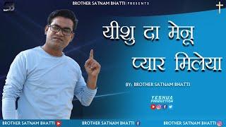 Yeshu Da Mainu Pyaar Mileya | Live Worship Song 2021 | Brother Satnam Bhatti | YP