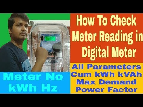 HOW TO CHECK METER READING/kWh UNITS IN DIGITAL ELECTRIC METER. ALL PARAMETERS COMPLETE INFORMATION