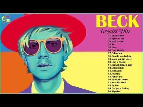 Beck Greatest Hits - Best Songs Of Beck Full Album 2018