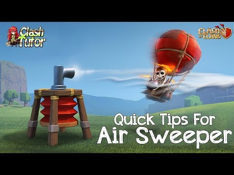 Clash of Clans Air Sweeper Attack Tips