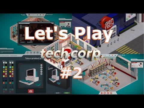 Tech Corp. Let's play   part #2 midgame  