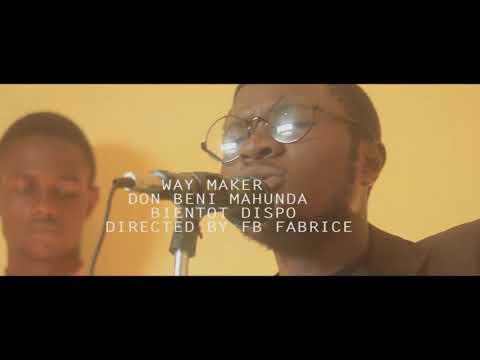THE WAY MAKER Adorateur donbeni Mahunda