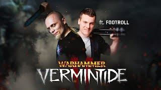 Warhammer: Vermintide 2 Gram z Footroll
