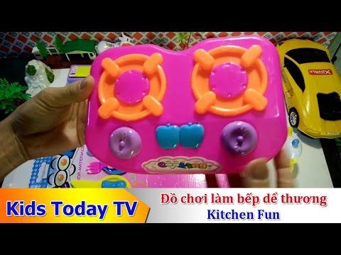 [Kids Today TV] Bộ đồ chơi làm bếp, nấu ăn cực kỳ dể thương Kitchen Fun (Cooking Toys)