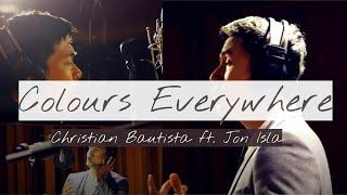 Colours Everywhere   Christian Bautista ft. Jonry Isla