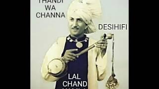 Thandi Thandi Wa Channa