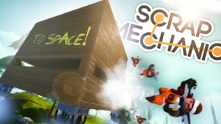 Scrap Mechanic Funny Moments w/ The Skwad - ROCKET SHIP HOUSE!