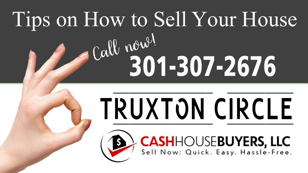 Tips Sell House Fast Truxton Circle Washington DC | Call 301 307 2676 | We Buy Houses