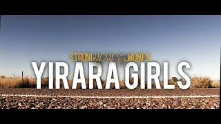 Yirara Girls - Yirara Strong Young Women