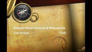 Somerset | Exmoor House Caravan & Motorhome Club Site Arrival