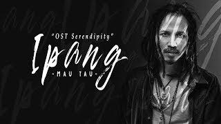 Gambar cover Ipang - Mau Tahu OST Serendipity (Lirik Video)