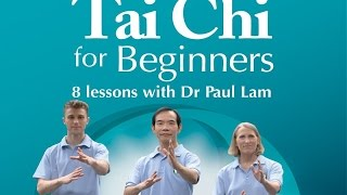 Tai Chi for Beginners | Dr Paul Lam | Link to Free Lesson | 6 language version | Introduction