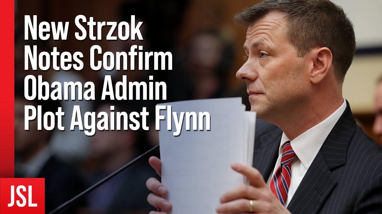 New Strzok Notes Confirm Obama Admin Plot Against Flynn