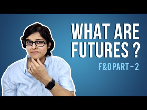 What are Futures? F&O Explained by CA Rachana Ranade