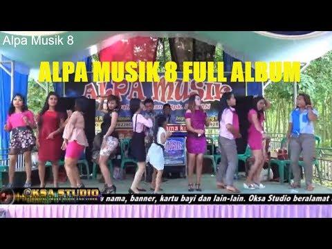 Alpa Musik 8 full album Video orgen lampung remik dugem new  2018 oksastudio