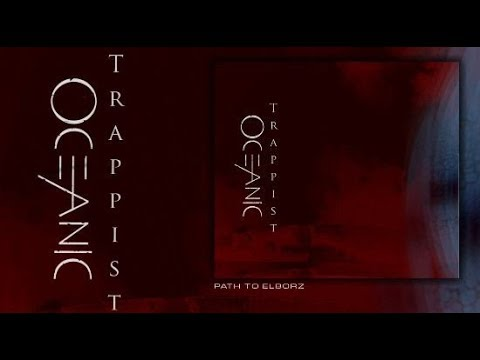 "Oceanic - Trappist (FULL ALBUM) ""2017"""
