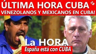 ÚLTIMA HORA CUBA!!!  - VENEZOLANOS Y MEXICANOS EN CUBA!!!