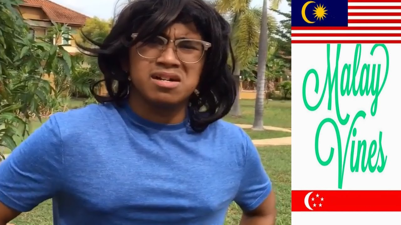 Malay Vines Compilation 45 Malaysia And Singapore Vine & Instagram Videos 2016