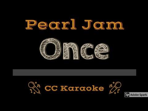 Pearl Jam   Once CC Karaoke Instrumental