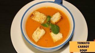 Tomato Carrot Soup Recipe | Homemade Tomato Carrot Soup | Healthy Soup Recipe | Soup Recipe