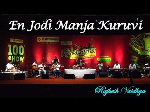 En Jodi Manja Kuruvi | Rajhesh Vaidhya