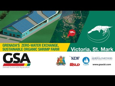 Grenada Sustainable Aquaculture (GSA) Ground Breaking Opening 27.02.2017