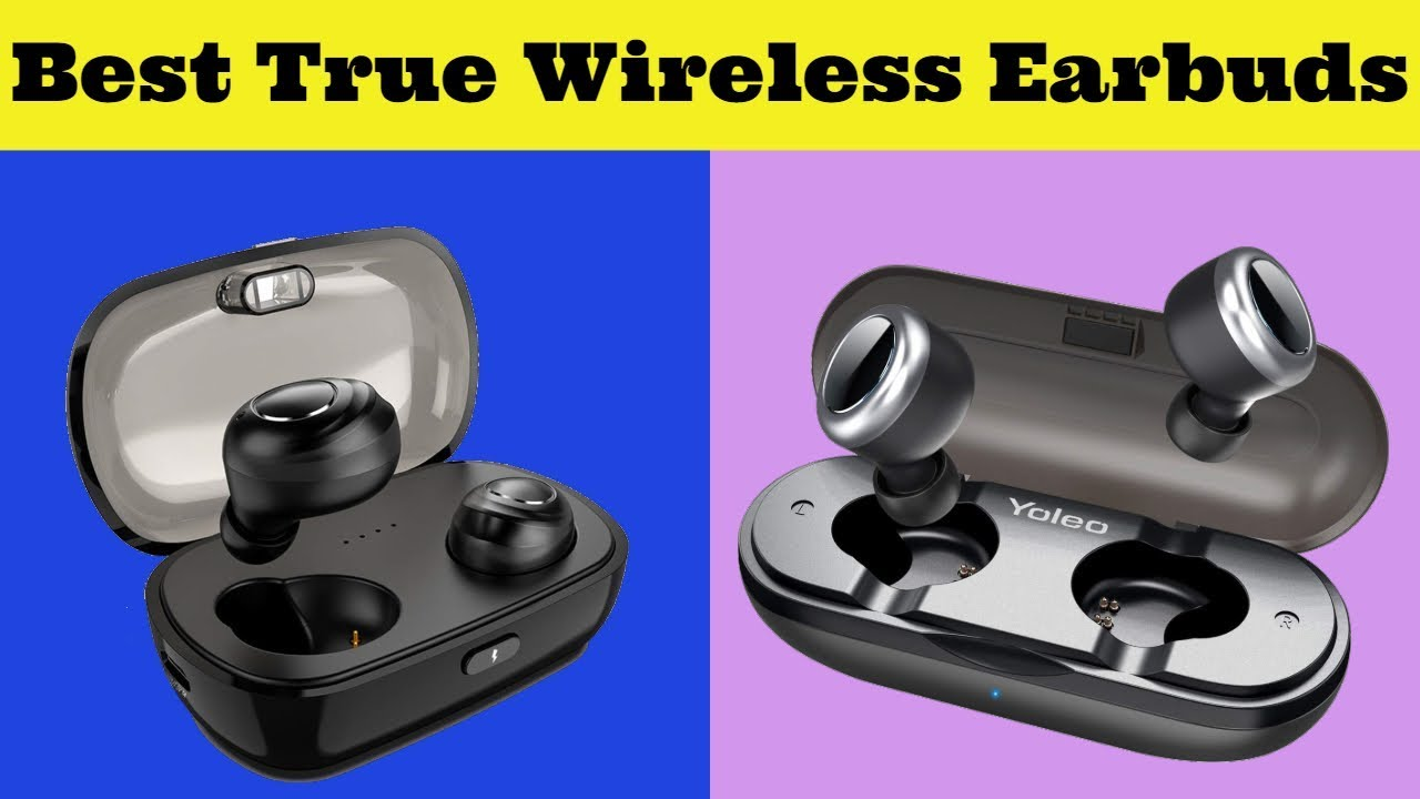 Best 5 True Wireless Earbuds 2019 Best Wireless Earphone Amazon Youtube