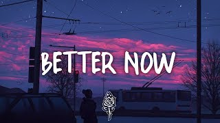 Troye Sivan - Better Now (Lyrics) Post Malone Cover