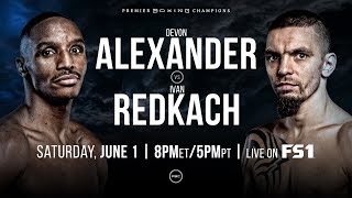 Alexander vs Redkach Preview: June 1, 2019 - PBC on FS1
