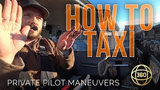 How to fly in 360 & VR: Taxi an Airplane