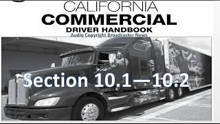 dmv cdl hand book audio calif 2017 section 10 1 10 2