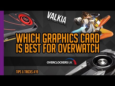 Quick Guide: Which Graphics Card is best for Overwatch - Tips & Tricks EP #19