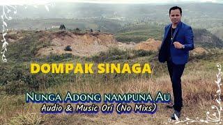 NUNGA ADONG NAMPUNA AU DOMPAK SINAGA Official Audio
