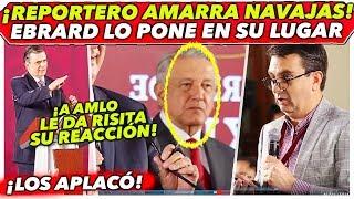 EBRARD PONE EN SU LUGAR A REPORTERO EN LA MAÑANERA DE AMLO